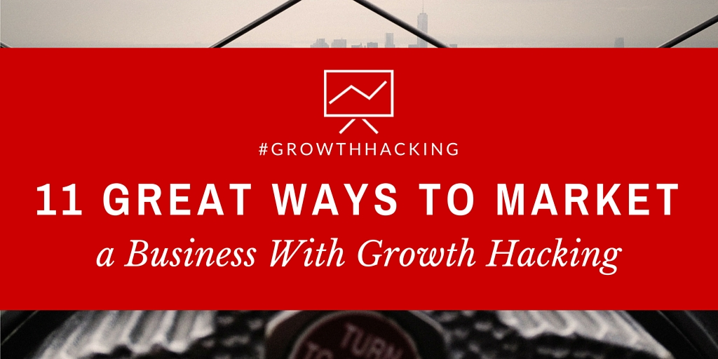 ways to market product and service - growth hacking
