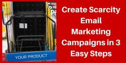 scarcity email marketing campaign